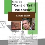 Taller Cant d'Estil Valencia amb Carles Dénia